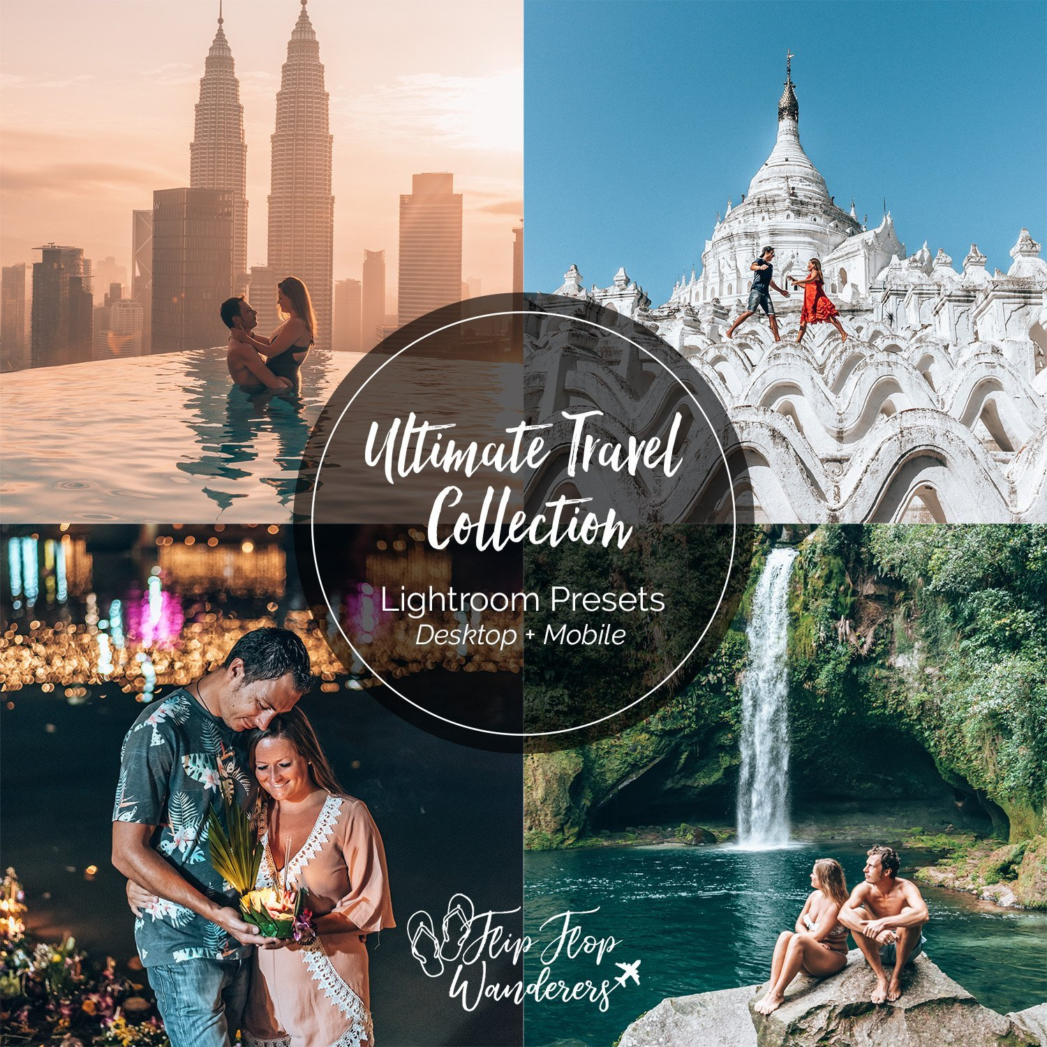 Ultimate Travel Preset Collection | Flip Flop Wanderers